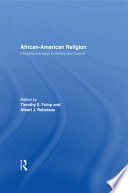 african american religion interpretive essays in history and culture Fulop, timothy e ed, raboteau, albert j ed, african-american religion: interpretive essays in history and culture (1997.