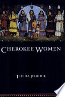 an analysis of the topic of cherokee women in the history The bedford series in history and culture the cherokee removal each book in the series focuses on a specific topic within a cherokee women, petition.