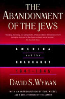 abandonment of the jews essay Free online library: america, the holocaust, and the abandonment of the jews by journal of ecumenical studies philosophy and religion.