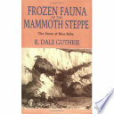 an introduction to the history of the mammoth steppe The siberian tiger introduction project involves reestablishing populations of the siberian tiger (panthera tigris alatica),  history edit two siberian.