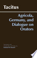 criticism of roman politics and modern rome in agricola germany and dialogue on orators by tacitus The germania and agricola of tacitus, with english notes, critical and explanatory, from the best and latest authorities the remarks of bötticher on the style of.